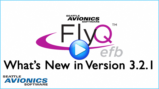 FlyQ EFB 3 2 1 Released! | Flying with Seattle Avionics